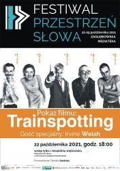 PRZESTRZEŃ SŁOWA plakat Trainspotting
